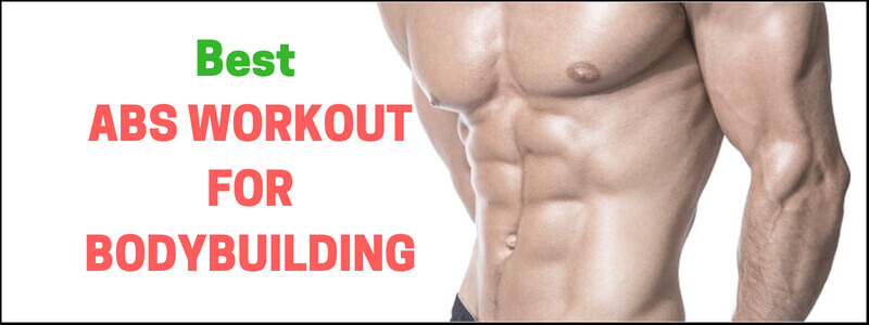 Best ABS WORKOUT FOR BODYBUILDING