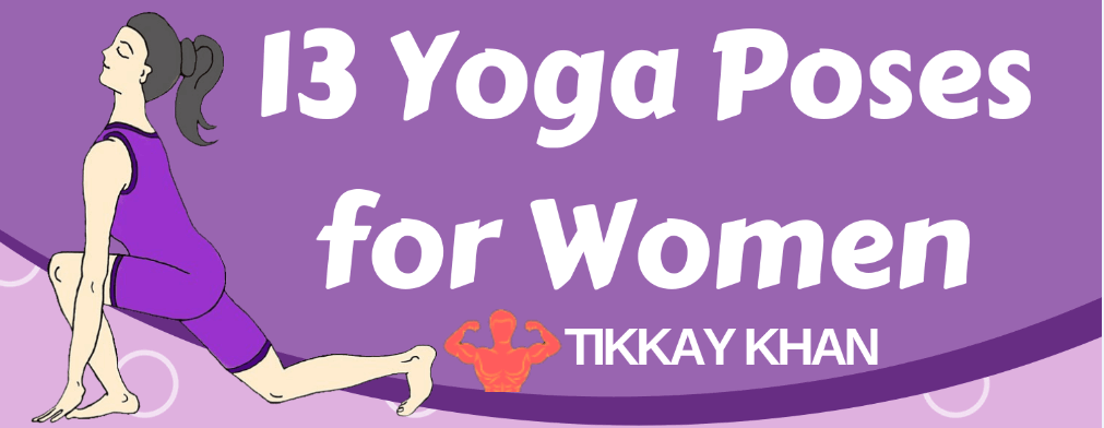 13 Yoga Poses for Women 2019 (Updated)