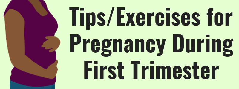 Exercises For Pregnancy First Trimester Updated (2019)