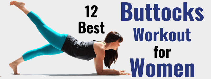 12 Best Buttocks Workout for Women