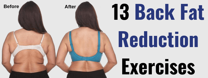 13 Back Fat Reduction Exercises