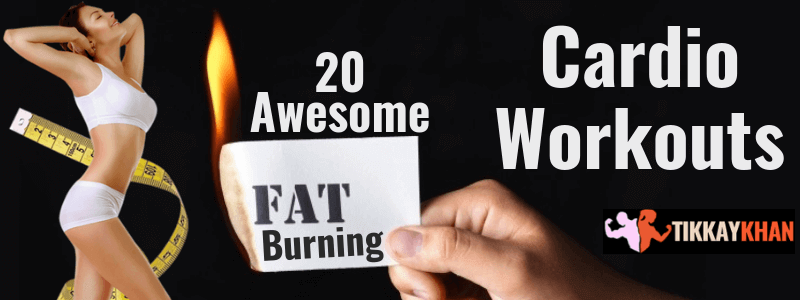 20 Awesome Fat Burning Cardio Workouts