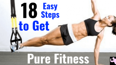 Photo of 17 Easy Step to Get Pure Fitness
