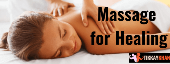 Massage for Healing