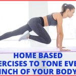 A Complete Guide About Home Based Exercises (2020)