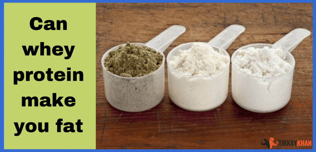 Can whey protein make you fat