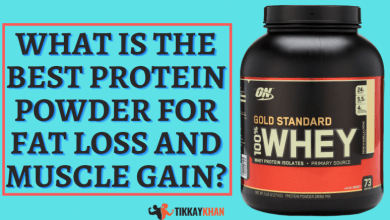 Photo of What is the Best Protein Powder for Fat Loss and Muscle Gain In 2021?