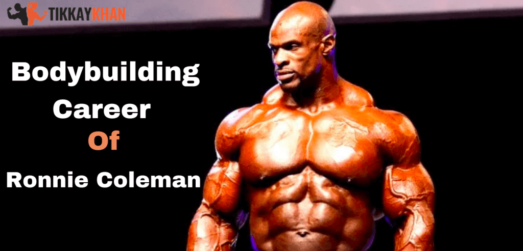 bodybuilding career of ronnie coleman