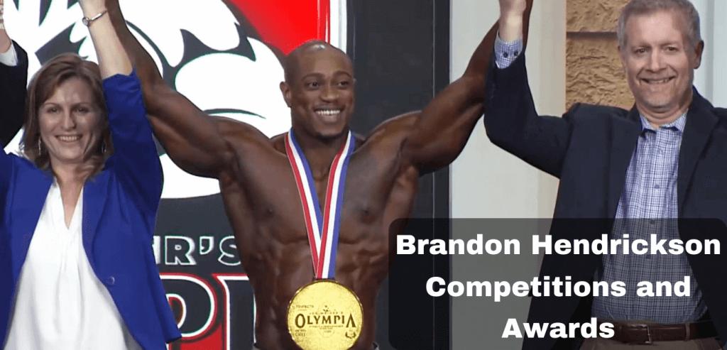 Brandon Hendrickson Competitions and Awards