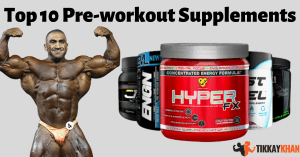 Top 10 Pre workout Supplements