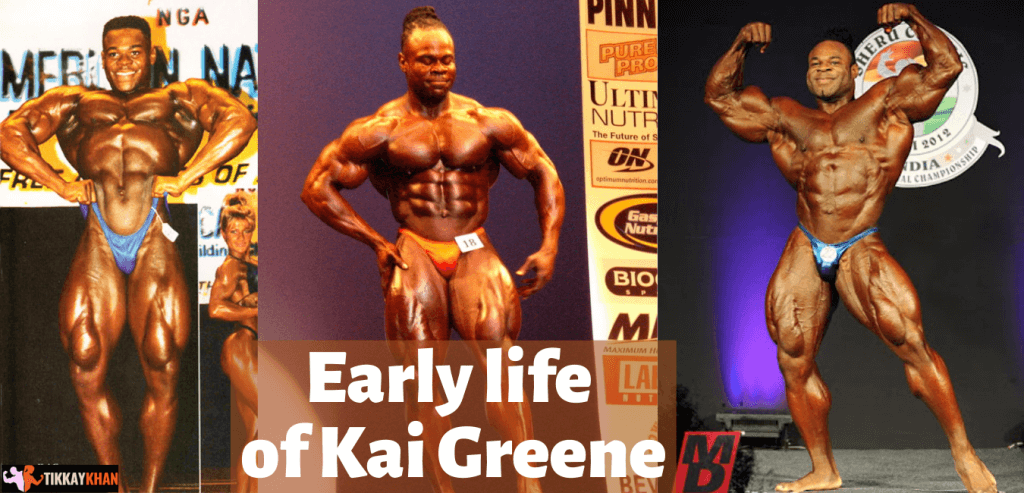 Early life of kai greene